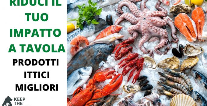 prodotti ittici minor impatto ambientale